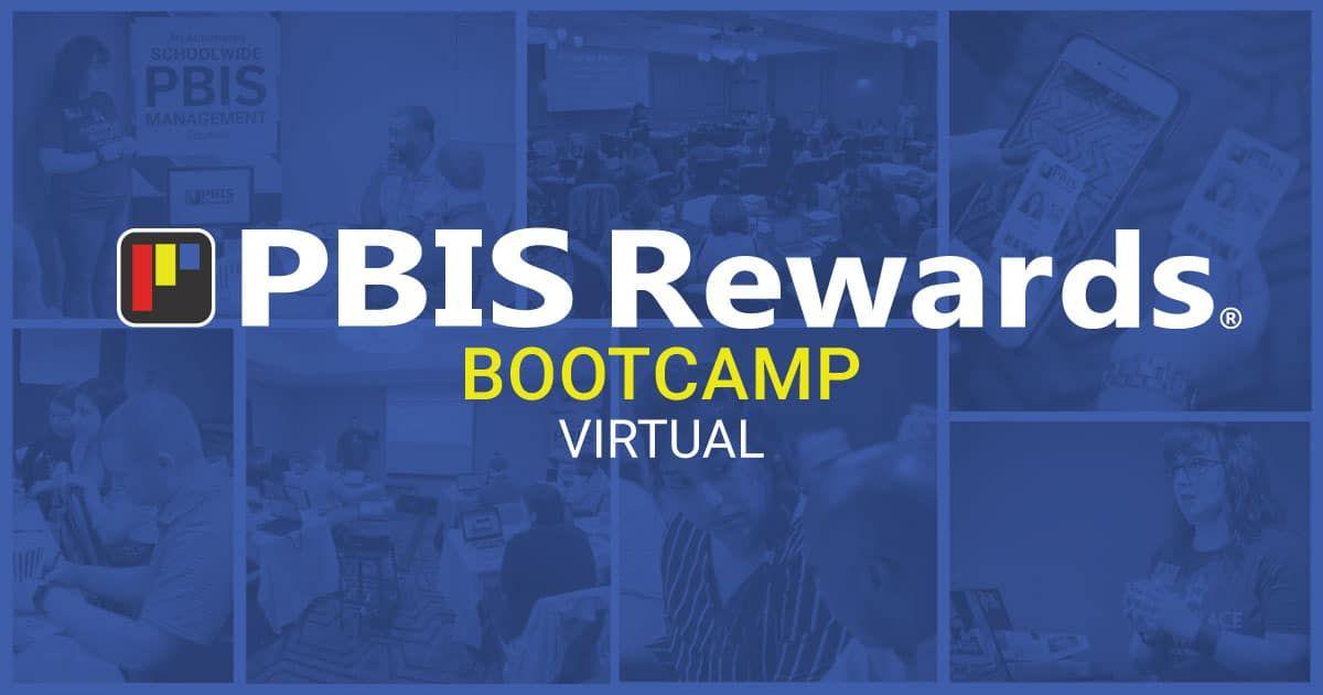 PBIS Online Training April 28-30, 2020. A Virtual PBIS Rewards Bootcamp
