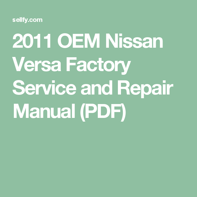 2011 nissan versa factory service and repair manual pdf nissan 2011 nissan versa factory service and repair manual pdf fandeluxe Image collections