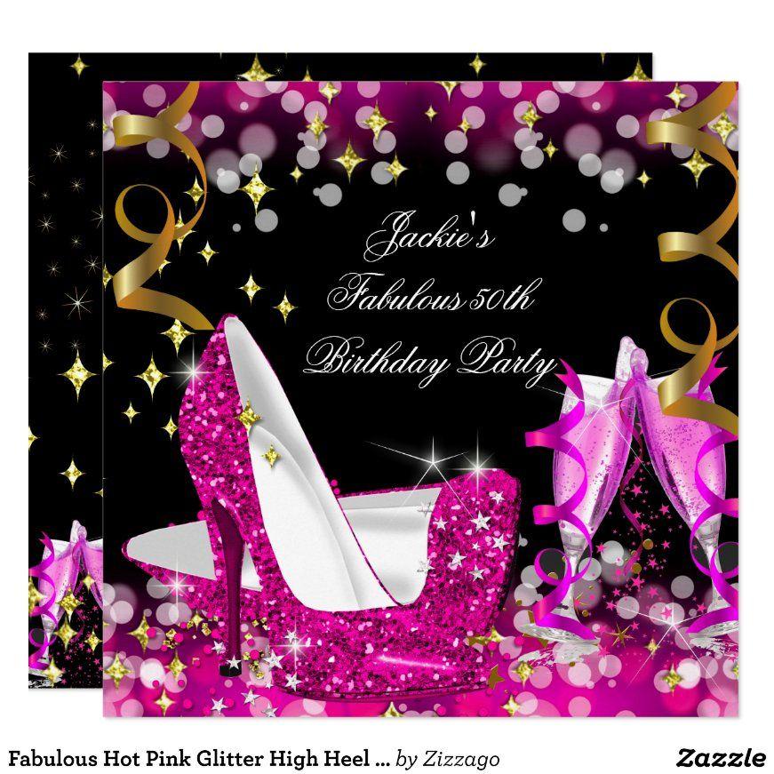 Fabulous Hot Pink Glitter High Heel 50th Birthday Invitation Zazzle Com Glitter Birthday 50th Birthday Invitations 50th Birthday Cards
