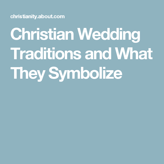 Uncover The Meaning Behind Today's Christian Wedding