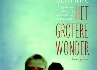 Recensie: Het grotere wonder, Thomas Glavinic