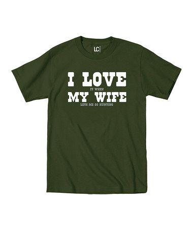 Military Green 'I Love My Wife' Tee #zulily #zulilyfinds