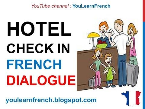 French Lesson 62 - Checking into hotel Check in Arriving at