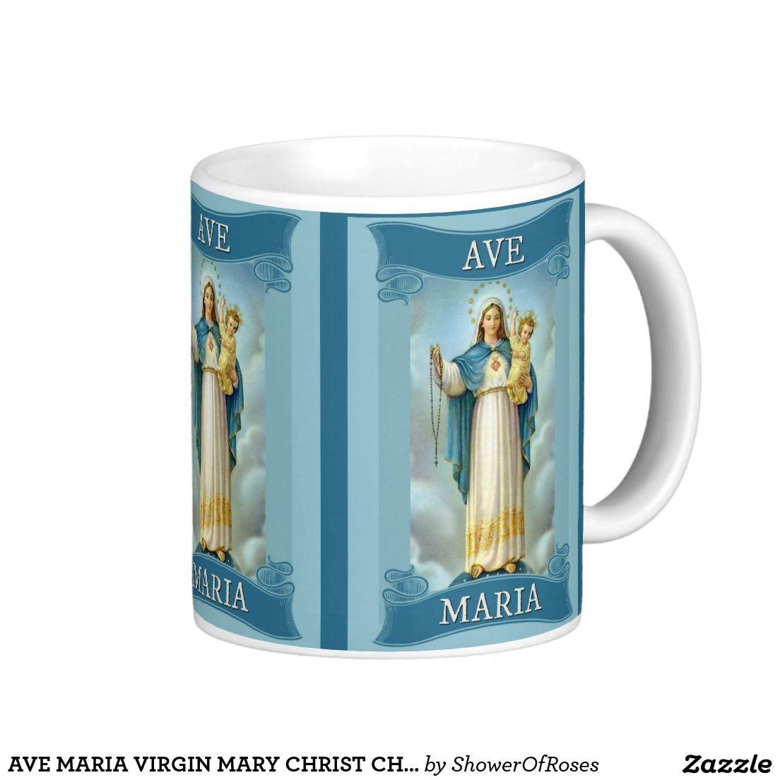 AVE MARIA VIRGIN MARY CHRIST CHILD Rosary Classic White Coffee Mug