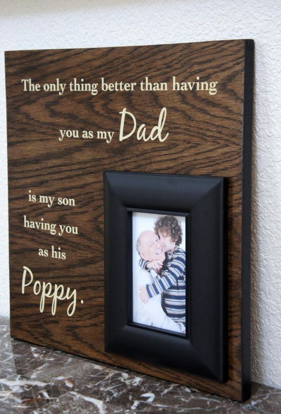 Dad Picture Frame Gift The Only Thing Better Than Having You As My