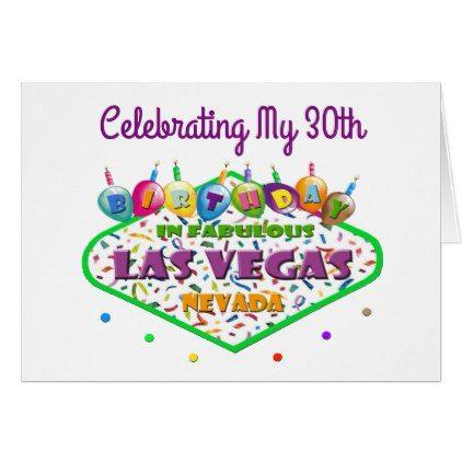 celebrating my 30th las vegas birthday card vegas birthday and