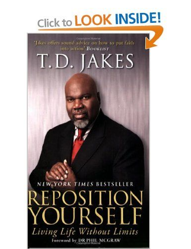 Reposition Yourself: Living Life without Limits: Amazon co uk: T  D