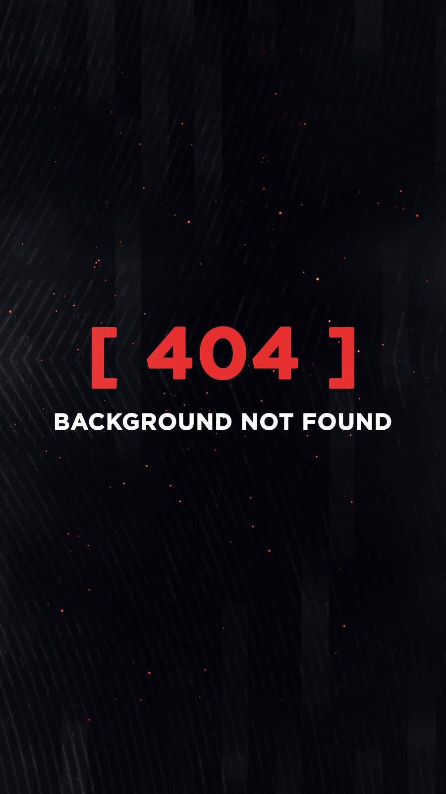 404 Not Found Iphone Wallpaper In 2020 Cool Wallpapers For