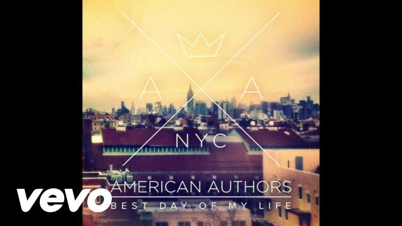 American Authors Best Day Of My Life Audio Youtube