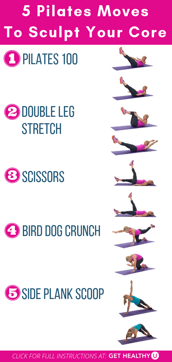 5 Pilates Moves To Sculpt Your Core Get Healthy U Pilates Moves Pilates Workout Routine Pilates Workout