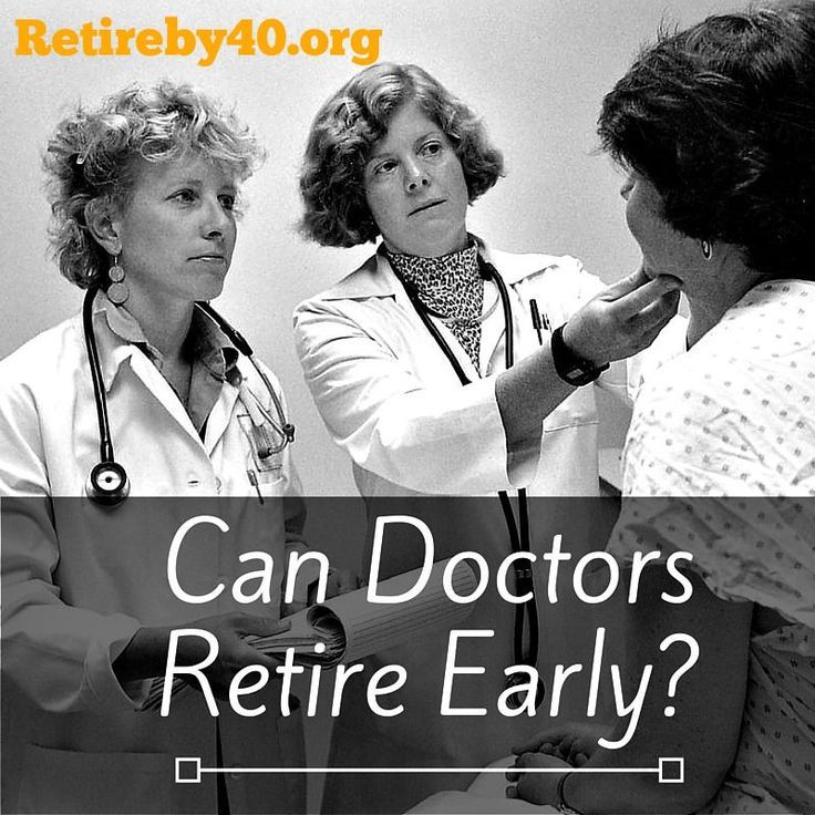 Can Doctors Retire Early? | Early Retirement | Early
