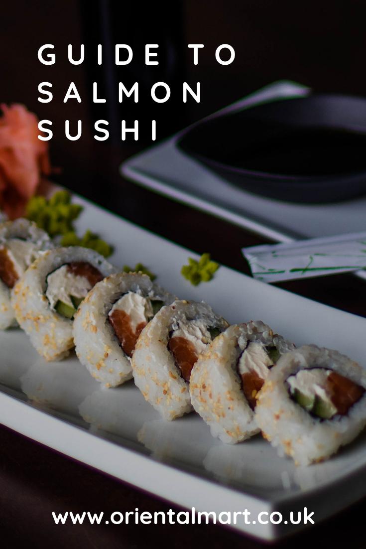 Guide To Salmon Sushi With Images Salmon Sushi Sushi Sushi