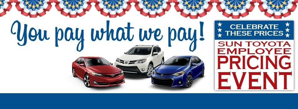 During The Sun Toyota Employee Pricing Event You Pay What We Pay Visit Http Suntoyota Com Or Call 855 295 8774 For Details Toyota Toy Car Event