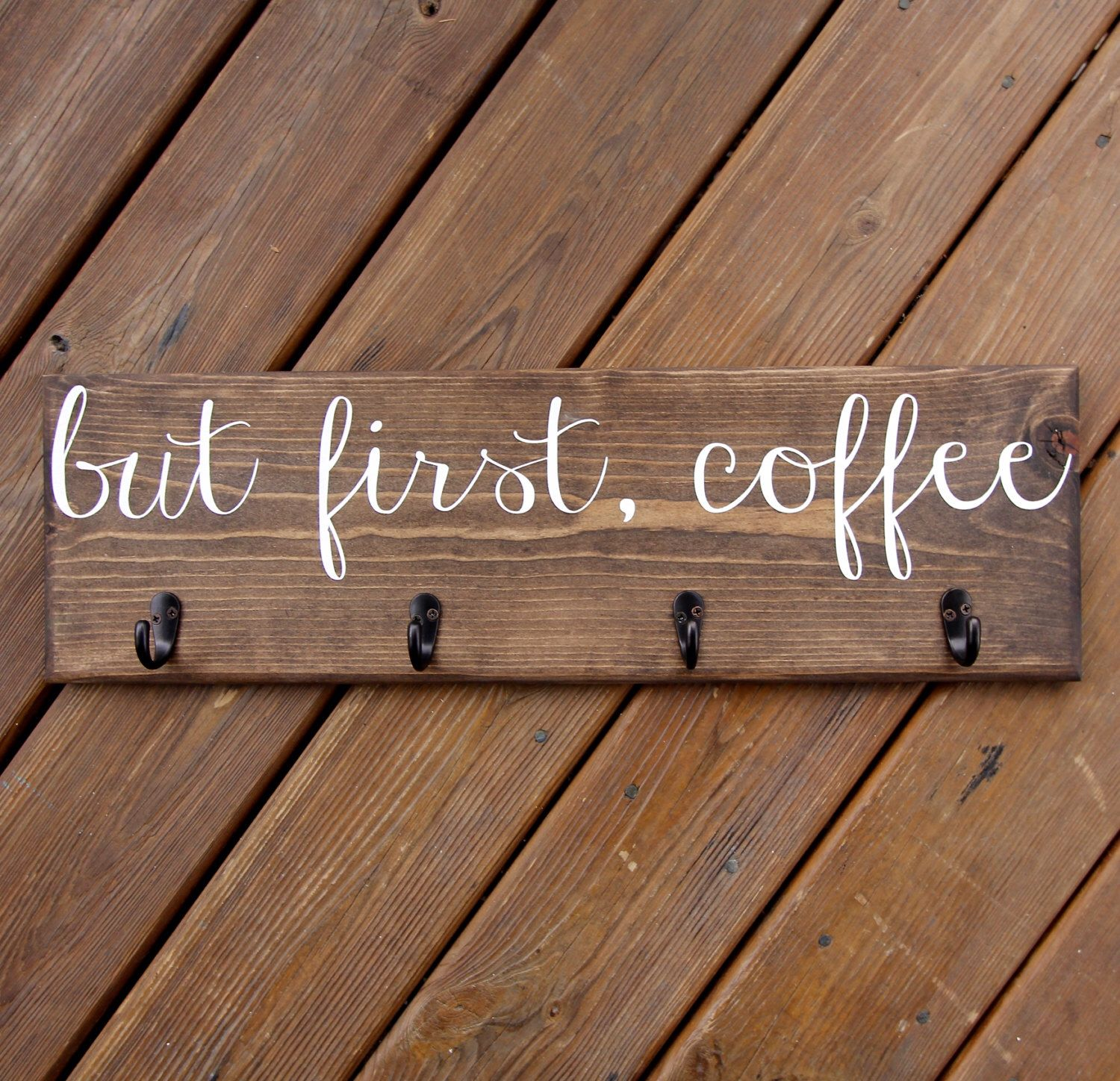 But first, Coffee Cup Rack, Coffee Mug Sign with Hooks, Cup Hanger, Custom Kitchen Wood Sign Decor