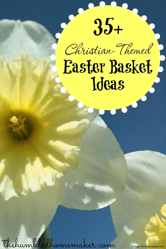 35 christian themed easter basket ideas butter posts and peanuts 35 christian themed easter basket ideas negle Image collections