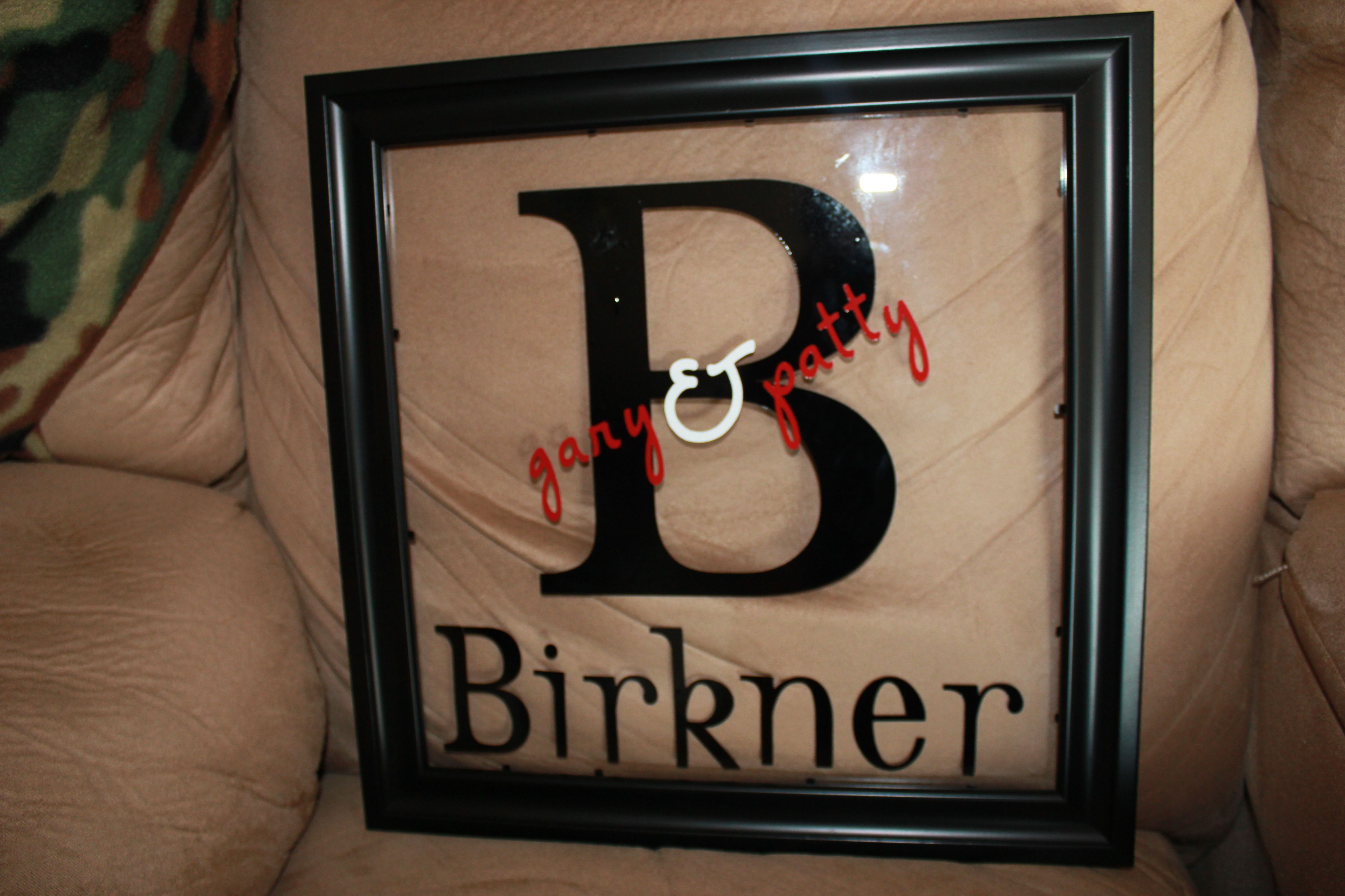Great Couples Gift I Attached The Vinyl Letters To The Glass Of A 12 X 12 Picture Frame Another Awesome Use Of M 12 Picture Frame Explorers Crafts Diy Gift