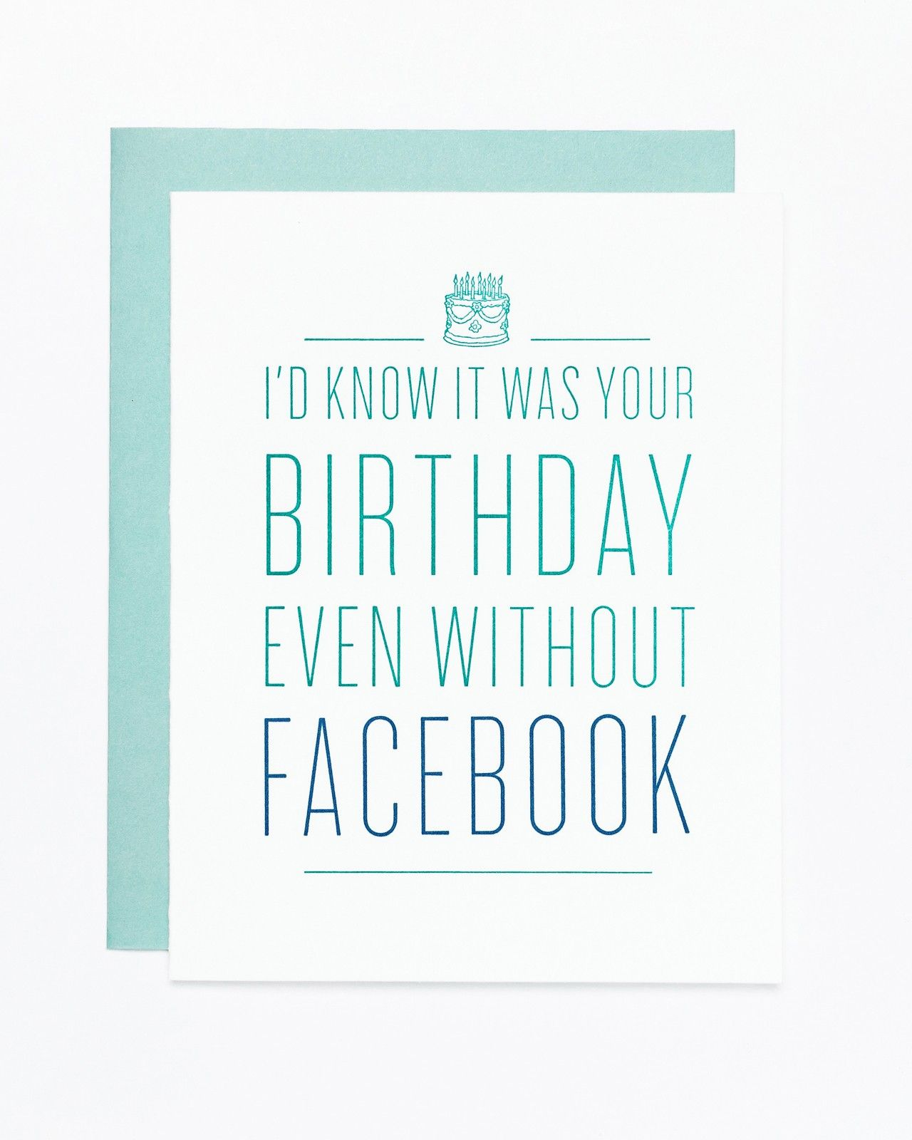I'd know it was your birthday without Facebook Card by