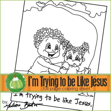 Im Trying To Be Like Jesus Printable Coloring Page Jesus