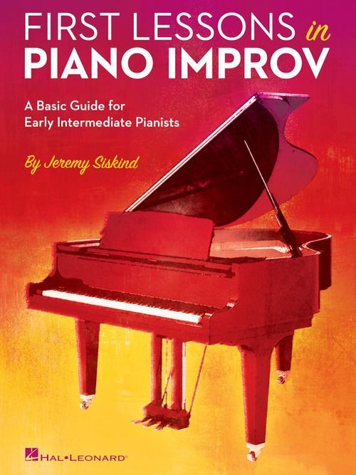 First Lessons in Piano Improv | Mo's Picks | Piano, Piano lessons, Music