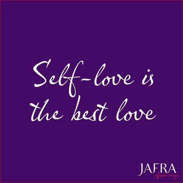 Self-love is the best love... El amor que te das a ti ...