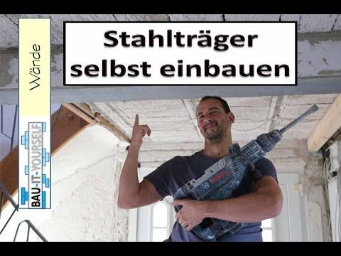 tragende wand entfernen und sturz einbauen stahltr ger selber einsetzen youtube k24 1 og. Black Bedroom Furniture Sets. Home Design Ideas