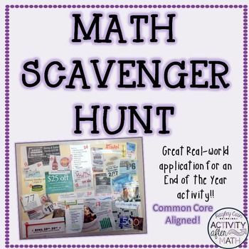 Math Scavenger Hunt End of the Year Activity #mathintherealworld This is great for an end of the year activity! Students can work alone or in groups to complete. Students use real world newspapers, magazines, or pictures in order to find where math is used in real life. They will have to create a collage of their pictures. #mathintherealworld