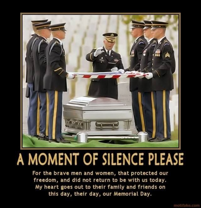Memorial Day Memes Google Search Memorial Day Quotes Moment Of Silence Memorial Day