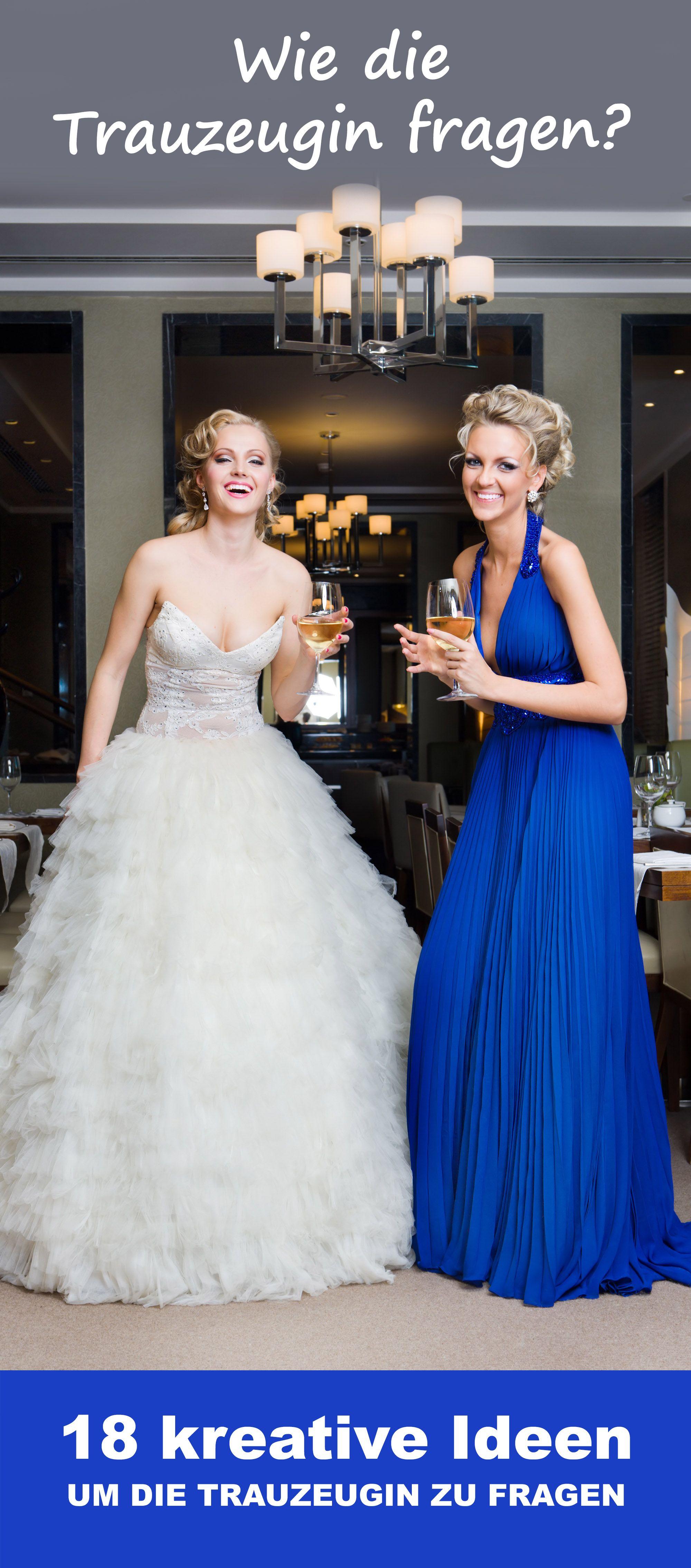 Trauzeugin Fragen Tr Wedding Bridesmaid Und Dream Wedding