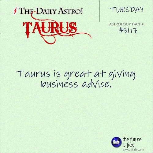The Daily Astro! // Taurus 5117: Check out The Daily Astro for facts...