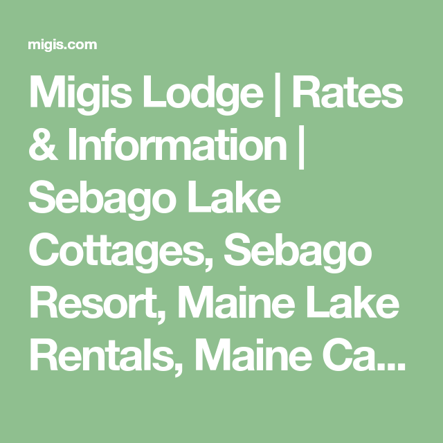 lodging family cabins house sebago pin rentals maine lakefront cottages boat lake cabin