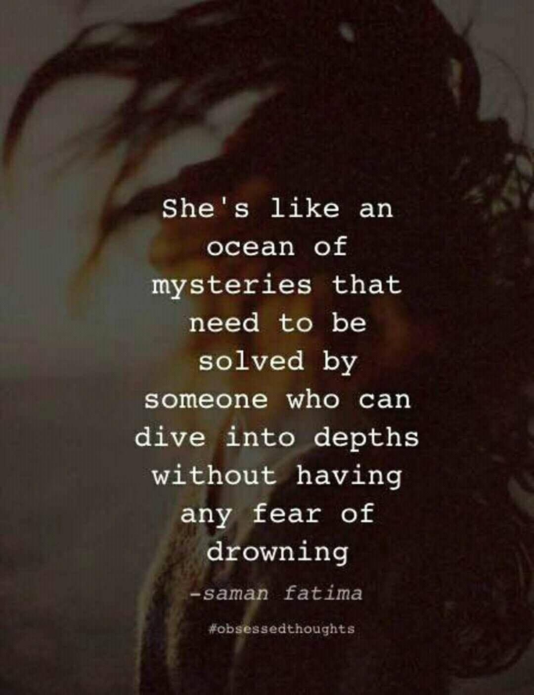 Ocean Of Mysteries... Ocean quotes, Water quotes, Pretty