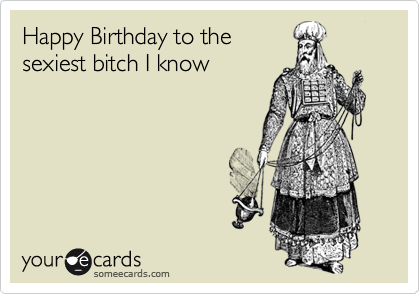 17 Best images about Birthday greetings – Funny Happy Birthday Cards
