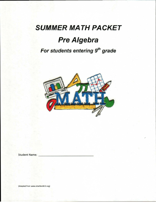 Need a Summer Math Packet For Students Ebtering 9th Grade