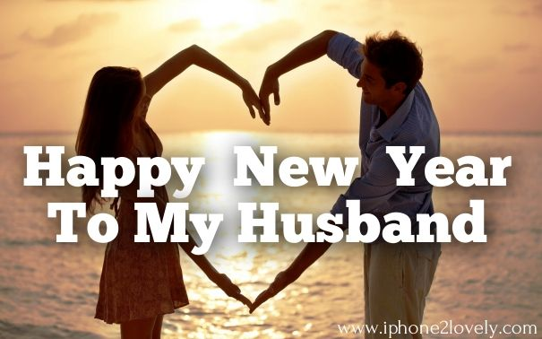 new to my husband 2017 happy new year wishes happy new year 2019 new