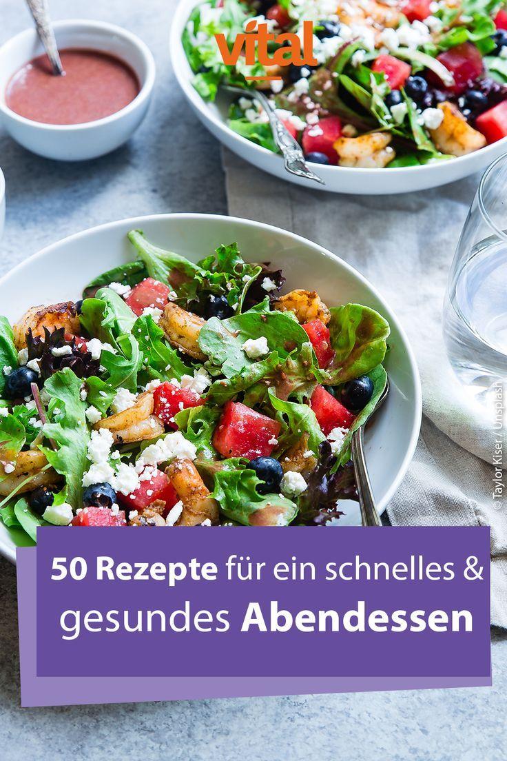 50 Rezepte für ein schnelles und gesundes Abendessen   - Herzhafte Rezepte -