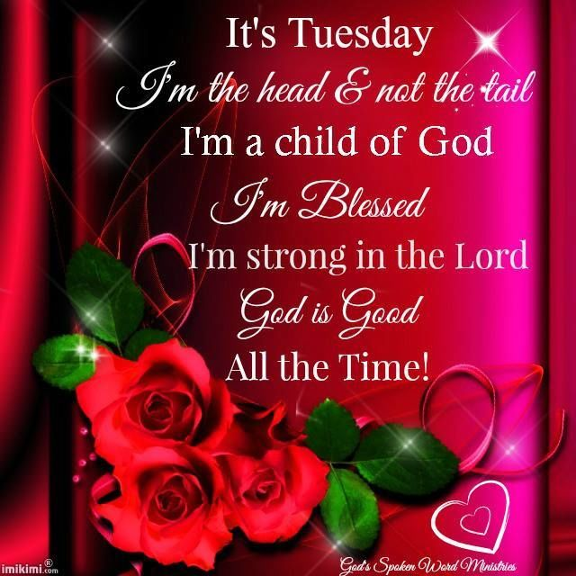 Its Tuesday God Is Good Thanksgiving Tuesday Quotes Good