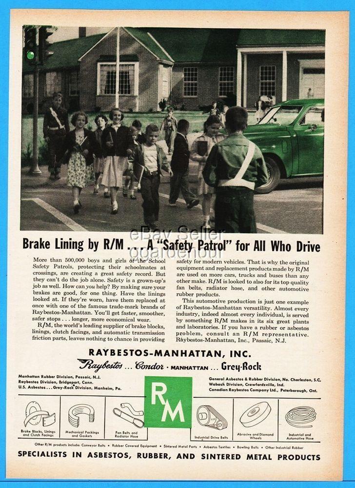 1952 Raybestos Asbestos Brake Lining Safety Patrol School