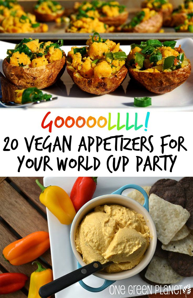 10 Vegan Appetizers To Serve At Your Weekend World Cup Party