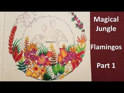 Magical Jungle Color Along Of The Tropical Birds Part 2 2 Coloring Book By Johanna Magical Jungle Johanna Basford Coloring Books Johanna Basford Coloring