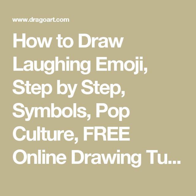 How To Draw Laughing Emoji Step By Step Symbols Pop Culture Free