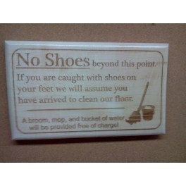 Funny No Shoes Allowed Sign By Middletons1 On Etsy 6 00