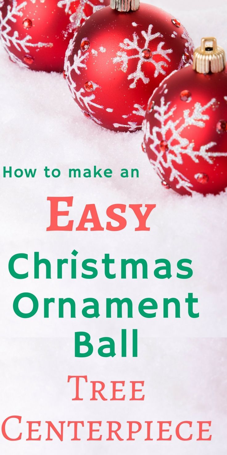 How to make an easy christmas ornament ball tree centerpiece tree