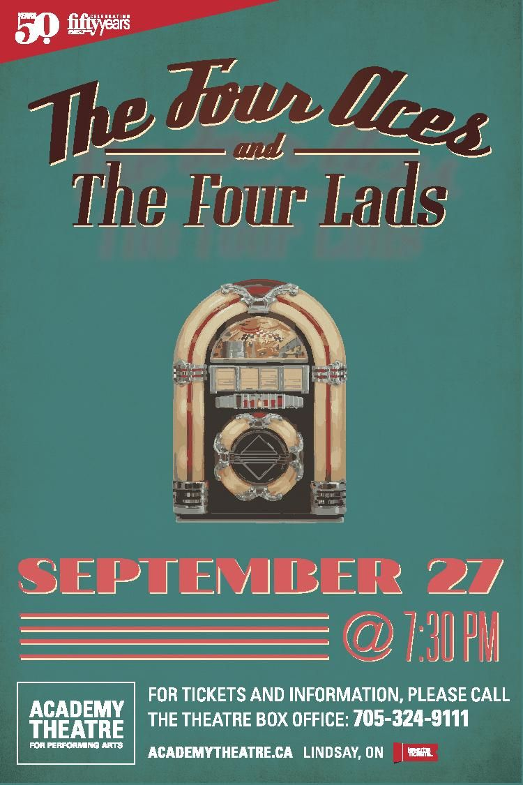 The Four Lads and the Four Aces, SEPTEMBER 27 @ 7:30PM. Tickets are $40.00.  Member discounts are in effect.  Two of the most popular singing groups from the 50's, The Four Aces and The Four Lads perform in this special show that features some of the greatest love songs of all time that were made famous by these two groups.
