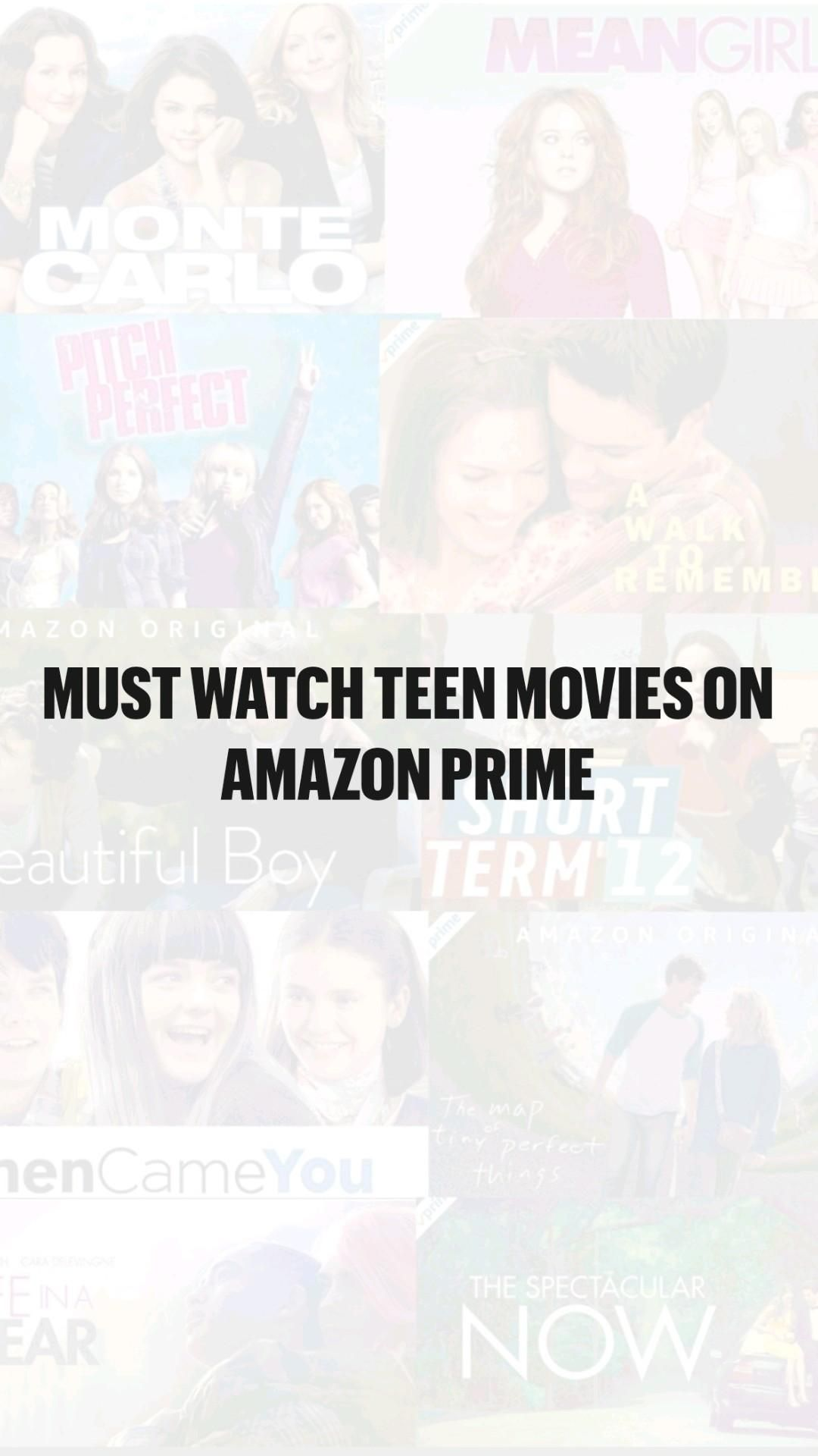 Must watch teen movies on Amazon prime