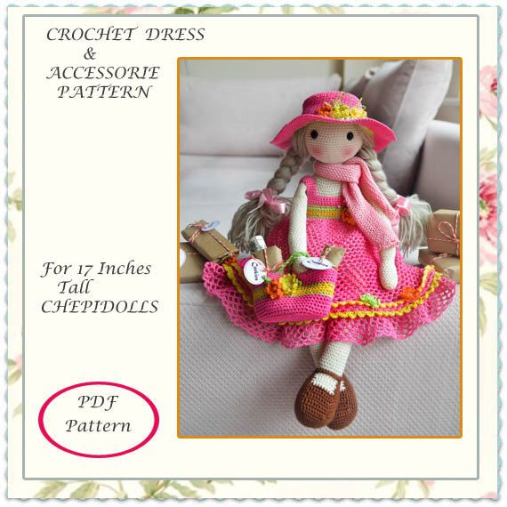 ADDITION PATTERN.. Crochet doll outfit & accessorie Pattern for 17 Ins Tall Chepidolls by chepidolls on Etsy https://www.etsy.com/listing/218388461/addition-pattern-crochet-doll-outfit
