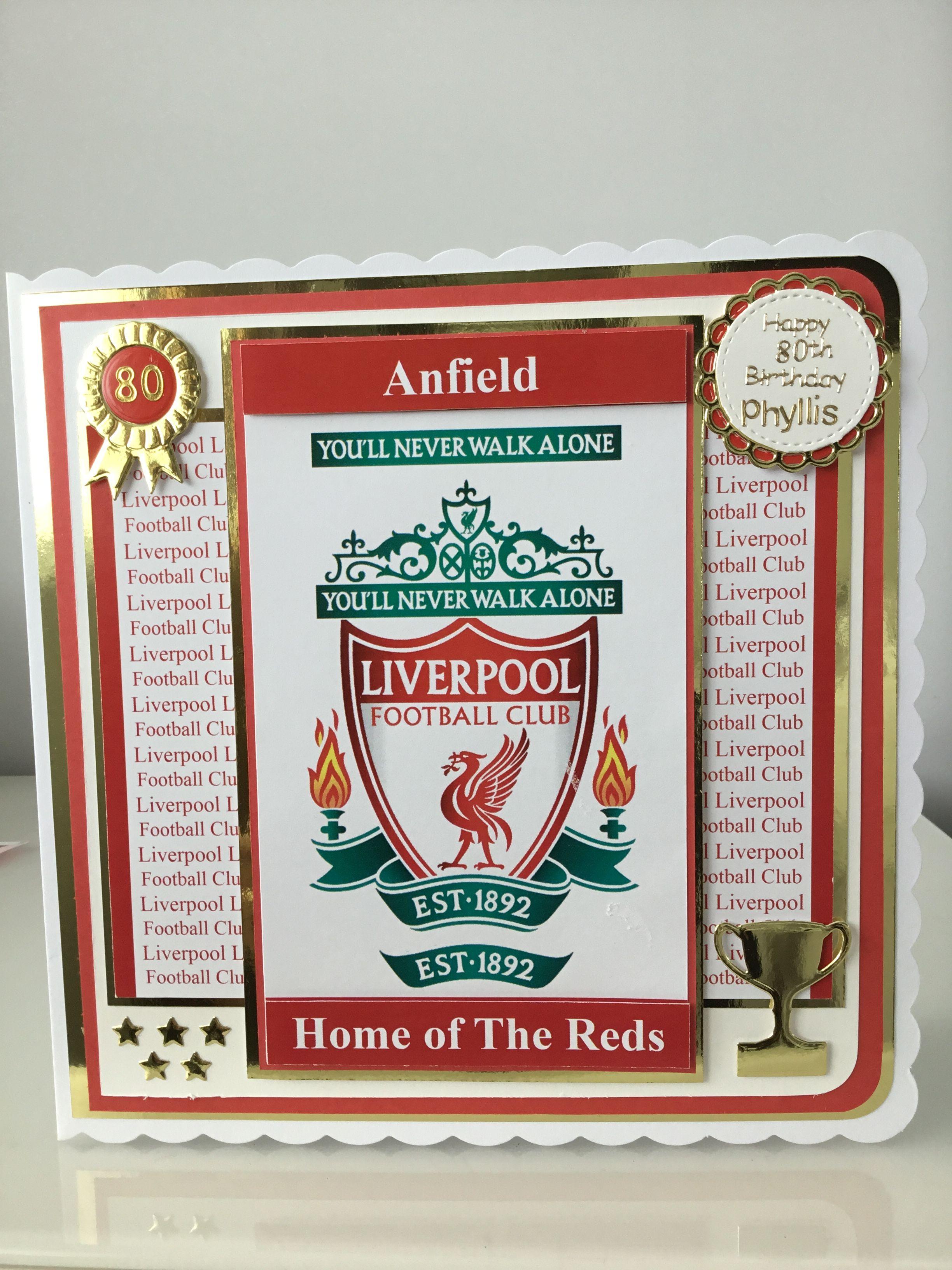 Liverpool Football Birthday Card Birthday Cards For Men Birthday Cards Handmade Card Making