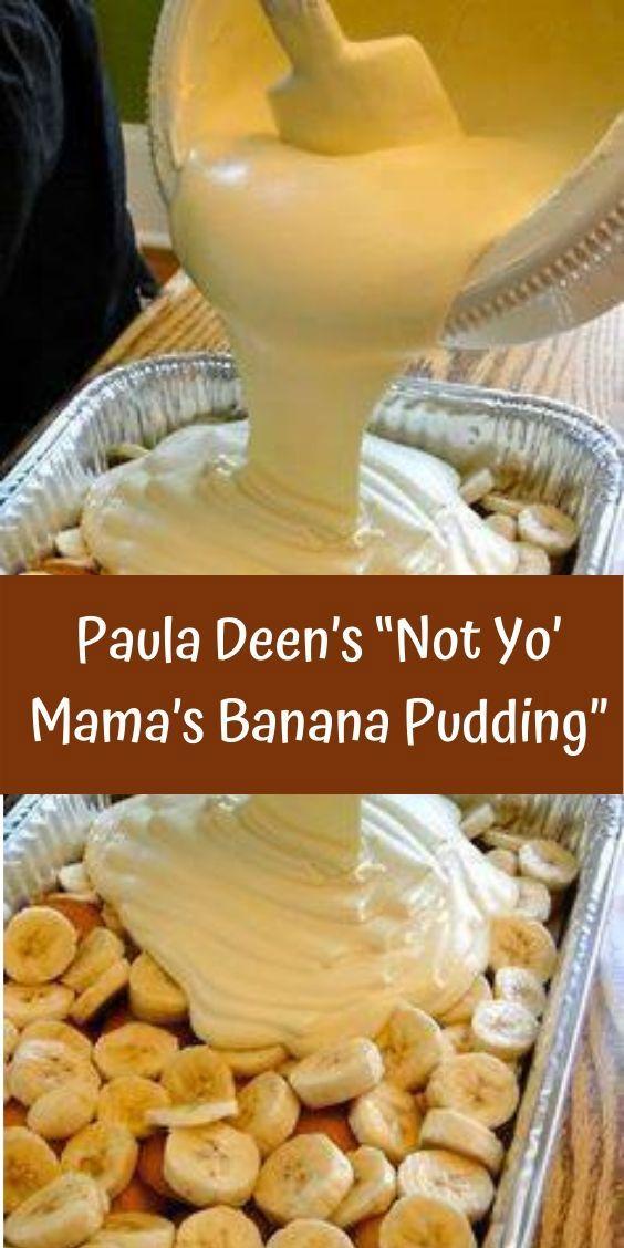 """Paula Deen's """"Not Yo' Mama's Banana Pudding"""""""