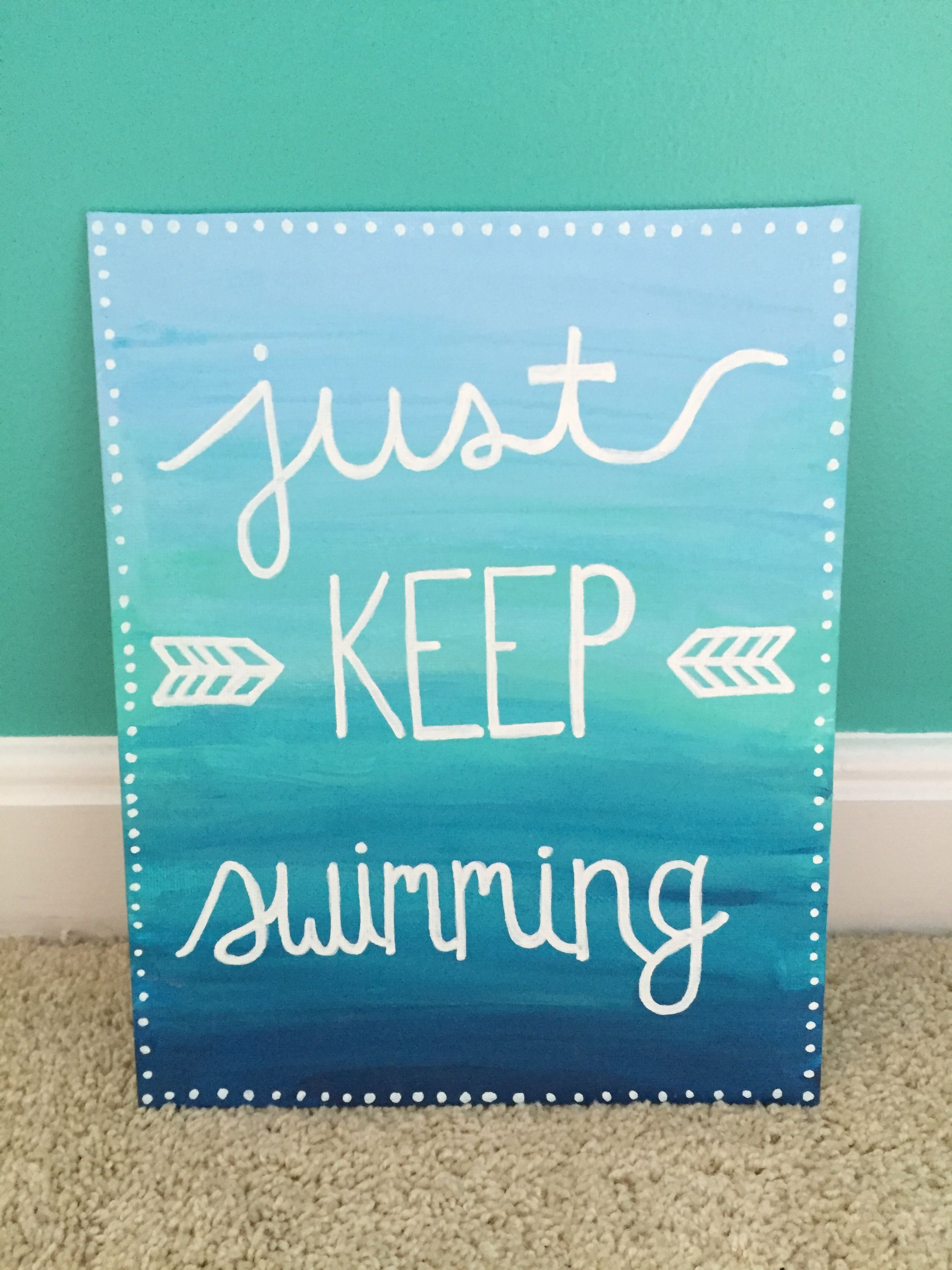 Just Keep Swimming (Finding Nemo Finding Dory) Disney