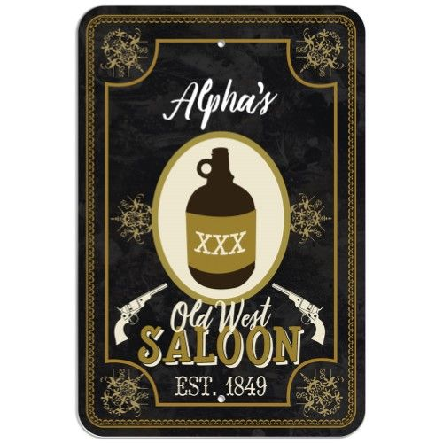 Welcome To Alpha's Old West Saloon - Bar Pub Western Plastic Sign, White