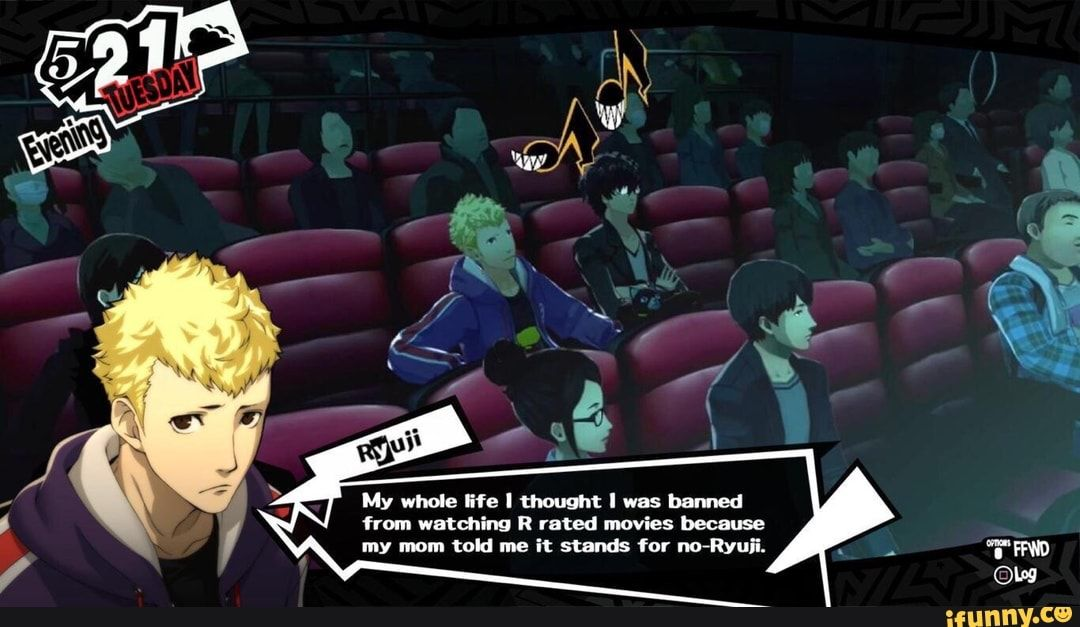 mywholeifelthoughtlwasbarned from watching r rated movies because my mom told me it stands for no ryuii ifunny persona 5 memes persona 5 joker persona 5 ifunny persona 5 memes persona 5